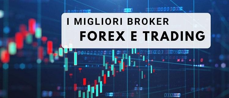 Migliori Broker per fare trading nel Forex
